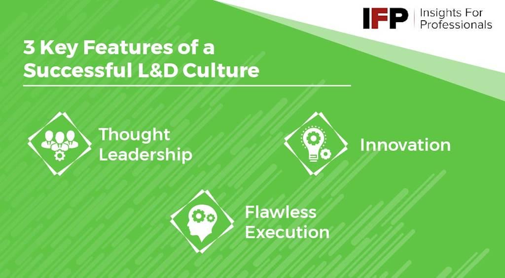 3 Key Features of a Successful L&D Culture