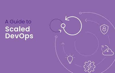 AHEAD A Guide to Scaled DevOps