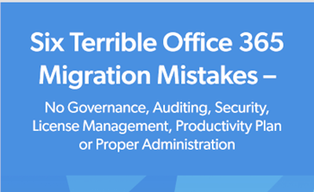 CoreView Six Terrible Office 365 Migration Mistakes