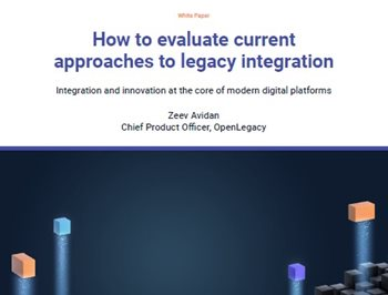 How to Evaluate Current Approaches to Legacy Integration