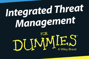IBM Integrated Threat Management for Dummies