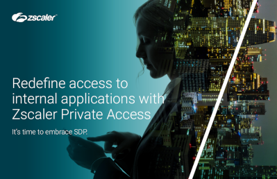 Zscaler Redefine Access to Internal Applications with Zscaler Private Access