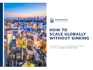 Globalization Partners How to Scale Globally Without Sinking
