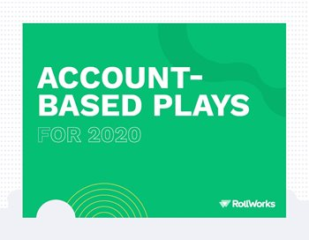 Account-Based Plays for 2020