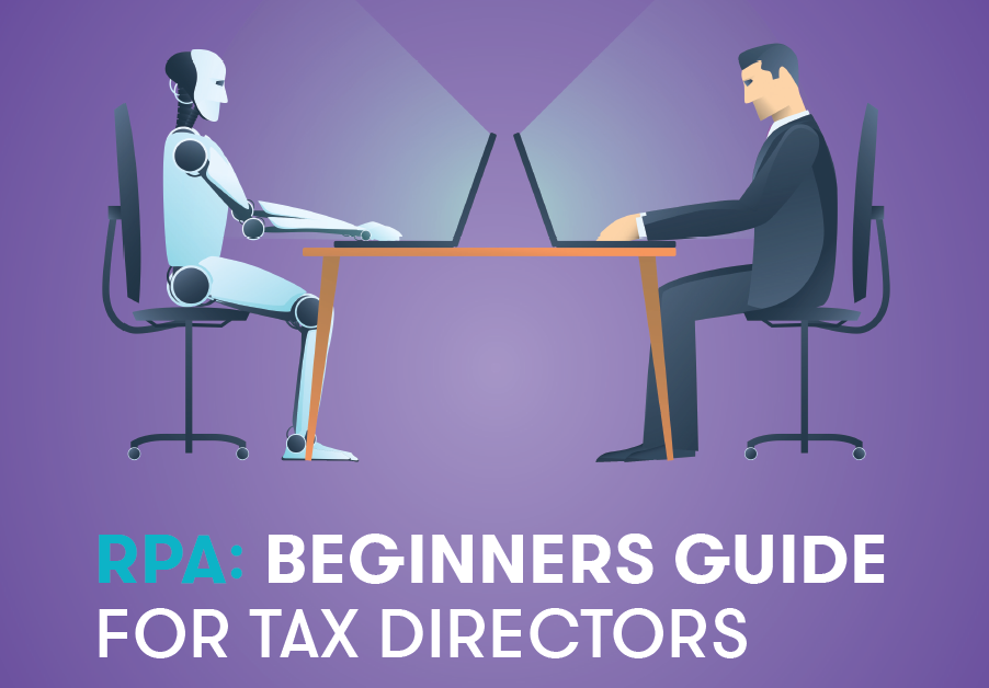 RPA: Beginners Guide for Tax Directors by Grant Th