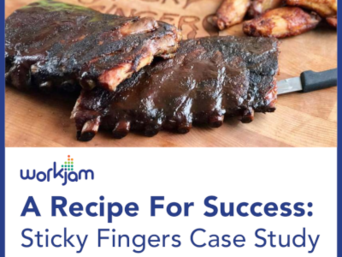 Workjam A Recipe For Success: Sticky Fingers Case Study