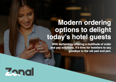 Zonal Modern Ordering Options to Delight Today's Hotel Guests