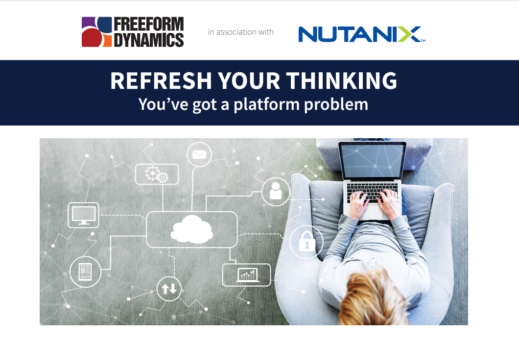 Refresh Your Thinking: You've got a Platform Probl