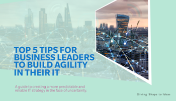 Konica Minolta Top 5 Tips for Business Leaders to Build Agility in their IT