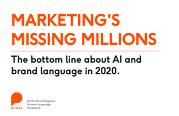 phrasee-The Bottom Line About AI and Brand Language in 2020
