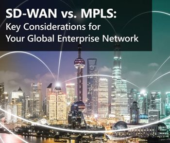 Aryaka SD-WAN VS. MPLS: Key Considerations For Your Global Enterprise Network