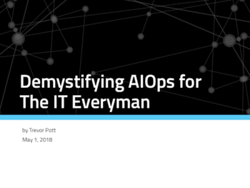 Moogsoft Demystifying AIOps for The IT Everyman