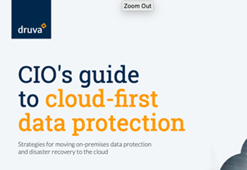 Druva-CIO's Guide to Cloud-First Data Protection