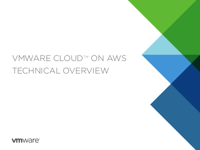 VMware Cloud on AWS [Technical Overview]