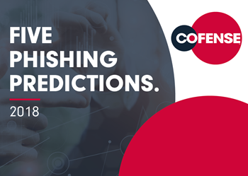 Cofense 5 Phishing Predictions