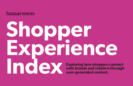 Bazaarvoice Shopper Experience Index
