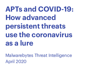 APTs and COVID-19: How Advanced Persistent Threats Use the Coronavirus as A Lure