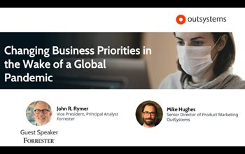 Forrester Insights: Changing Business Priorities in the Wake of a Global Pandemic