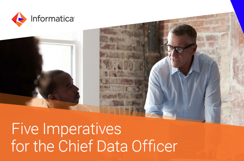 Informatica Five Imperatives for the Chief Data Officer