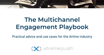 The Multichannel Engagement Playbook: Airline Industry