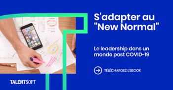 S'adapter au « New Normal » - Le leadership dans un monde post-COVID-19