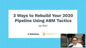 RollWorks 3 Ways to Rebuild Your 2020 Pipeline Using ABM Tactics