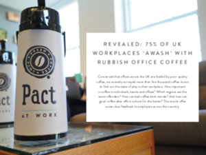 pact How Does Good Office Coffee Alter the Culture of the Workplace?