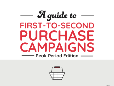A Guide to First-to-Second Purchase Campaigns
