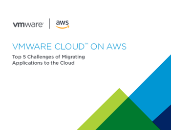 VMWare Top 5 Challenges of Migrating Applications to the Cloud