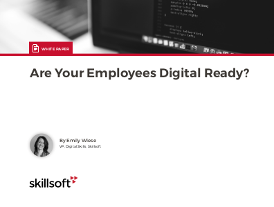Skillsoft Are Your Employees Digitally Ready?