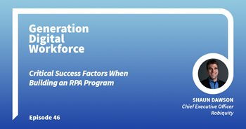 Critical Success Factors When Building an RPA Program