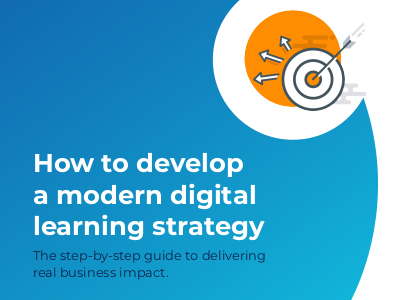 How to Develop a Modern Digital Learning Strategy
