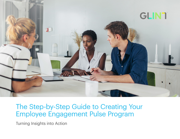 Glint Get Ready for the Convergence of Employee Performance and Engagement