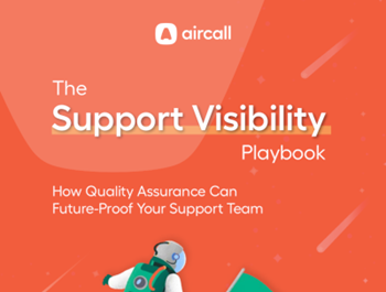 aircall The Support Visibility Playbook