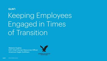 Keeping Employees Engaged in Times of Transition
