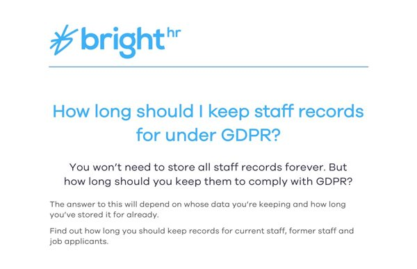 BrightHR How Long Should I Keep Staff Records For Under GDP