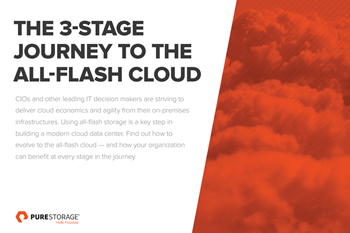 Pure Storage The 3-Stage Journey to The All-Flash Cloud