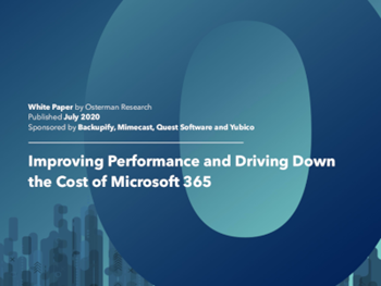 Osterman Improving Performance and Driving Down the Cost of Microsoft 365