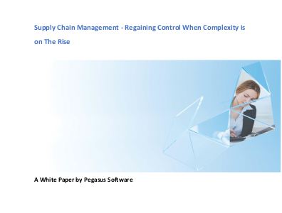 Supply Chain Management - Regaining Control When Complexity Is on The Rise.
