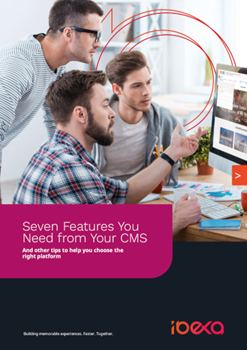 ibexa Seven Features You Need from Your CMS