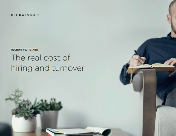 Pluralsight The Real Cost of Hiring and Turnover