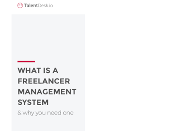 TalentDesk.io - What is a Freelancer Management System & Why You Need One