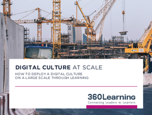 360learning How to Deploy A Digital Culture Through Learning