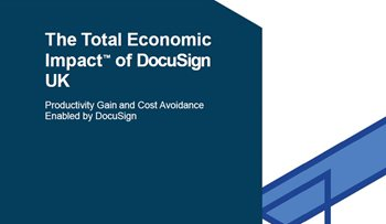 The Total Economic Impact of DocuSign UK