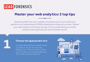 Lead Forensics Master Your Web Analytics: 5 Top Tips