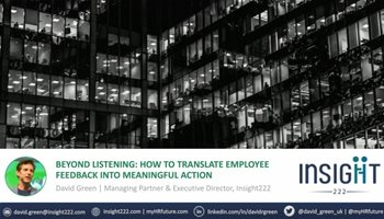 Beyond Listening: How to Translate Employee Feedback into Meaningful Action
