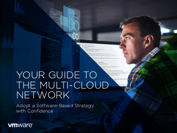 VMware Your Guide to the Multi-Cloud Network