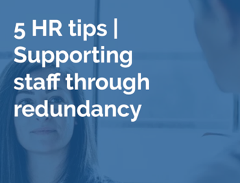 ellis whittam 5 HR Tips: Supporting Staff Through Redundancy