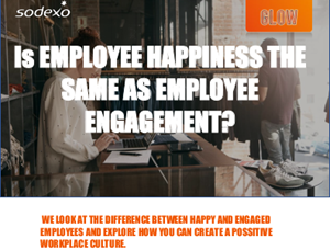 Sodexo Is Employee Happiness the Same as Employee Engagement?