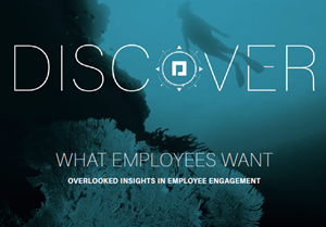 Paycom What Employees Want – Overlooked Insights In Employment Engagement